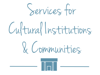 Services for Cultural Institutions and Communities