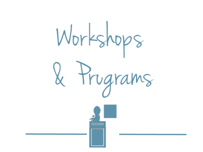 Workshops and Presentations